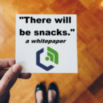Whitepaper by Heather Adams: There Will Be Snacks